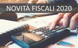 NOVITA' FISCALI 2020
