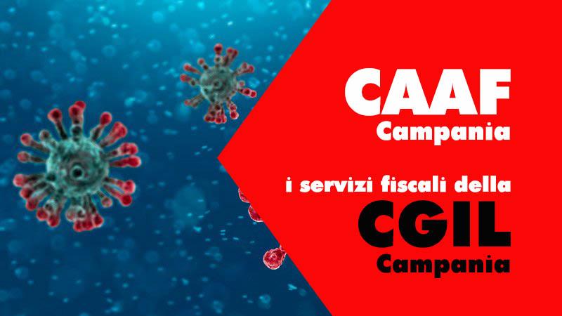 IL CAAF CGIL CAMPANIA E' SEMPRE AL TUO FIANCO
